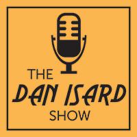 The Dan Isard Show