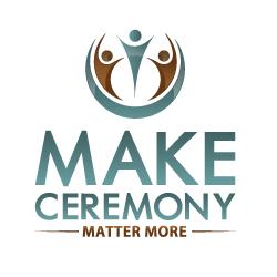Ceremony Matters